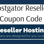 Hostgator Reseller Hosting Coupon Code