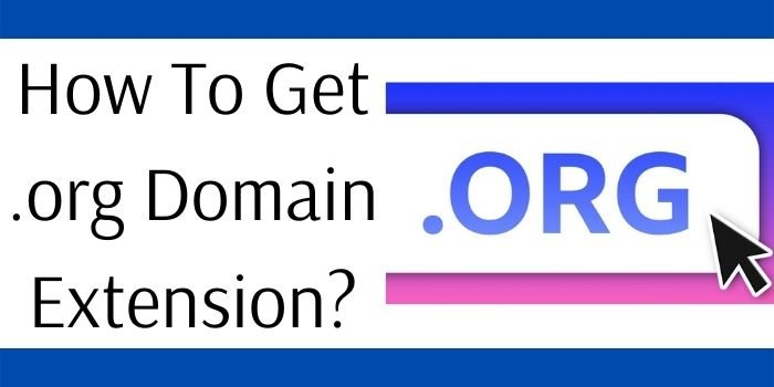 How To Get .org Domain Extension