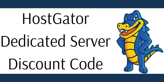 HostGator Dedicated Server Discount Code