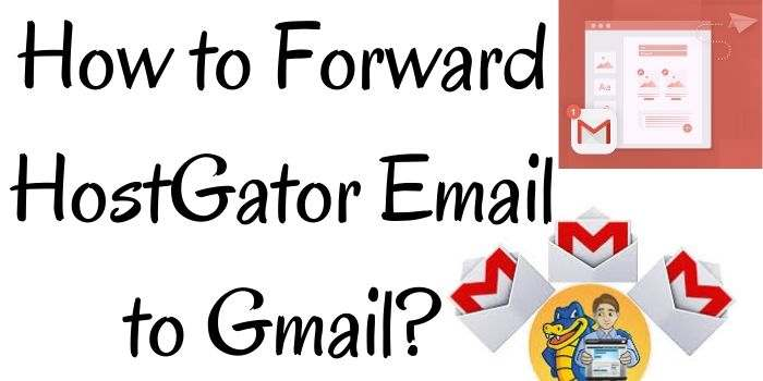 Hostgator Emails to Gmails