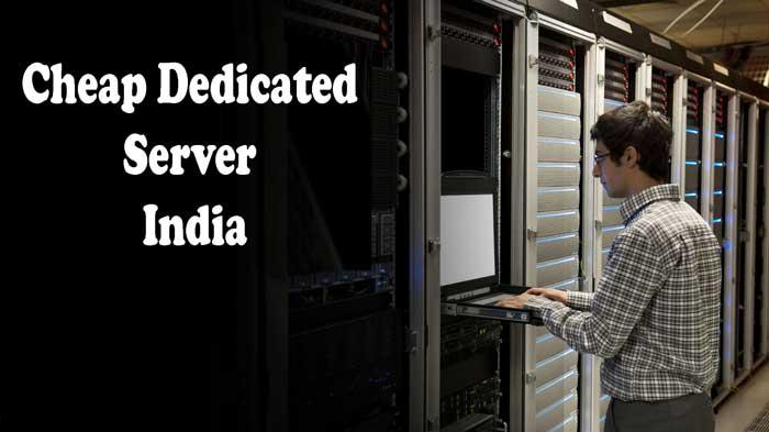 Cheap Dedicated Server India