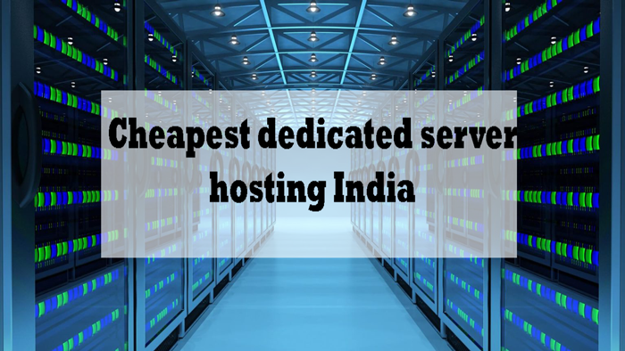 Cheapest-dedicated-server-hosting-India