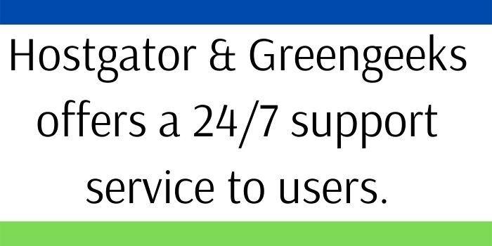 Greengeeks Vs Hostgator Support Services
