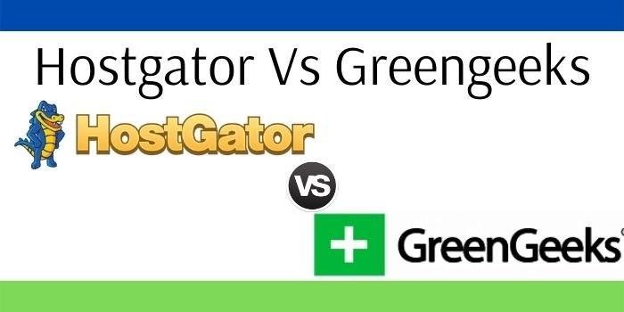 Hostgator Vs Greengeeks