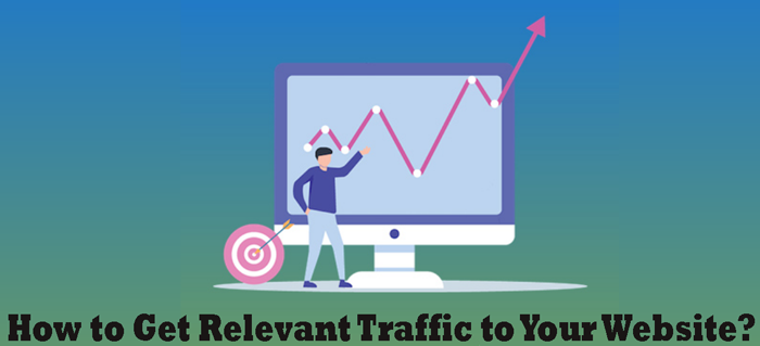 How-to-Get-Relevant-Traffic-to-Your-Website