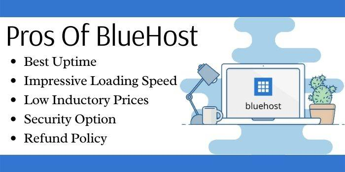 Pros of Bluehost
