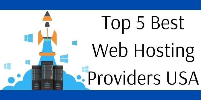 Top 5 Best Web Hosting Providers USA