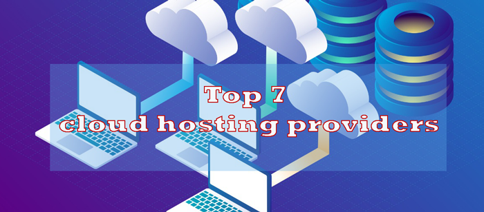 Top-7-cloud-hosting-providers