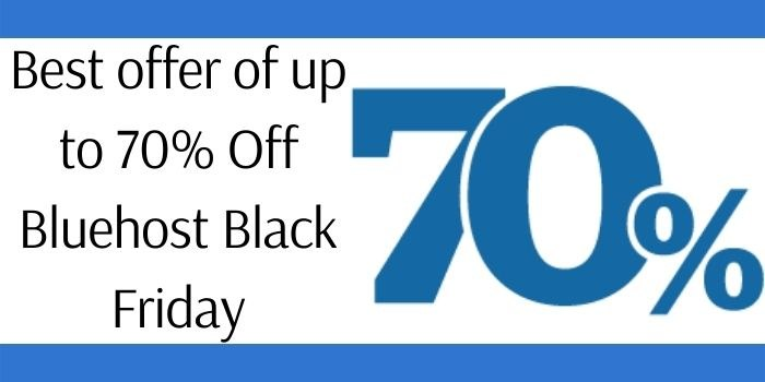Bluehost 70% Off Black Friday