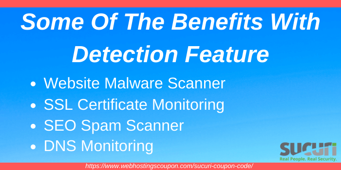 Benefits with Sucuri Detection Feature
