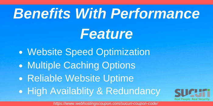 Benefits with Sucuri Performance Feature