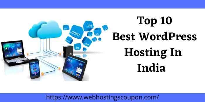 Top 10 Best WordPress Hosting In India