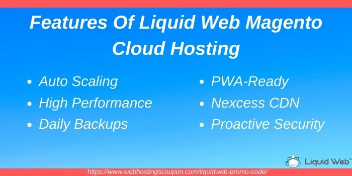 Features of liquid web magento cloud hosting