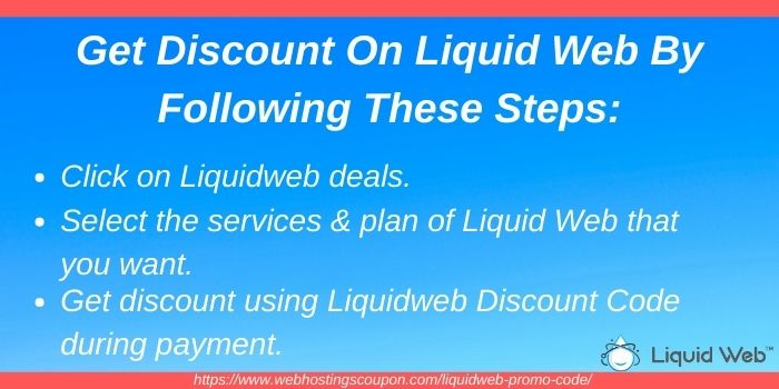 Liquidweb Discount Code - Get Discount By Following The Steps