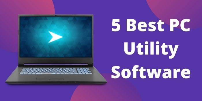 5-Best-PC-Utility-Software