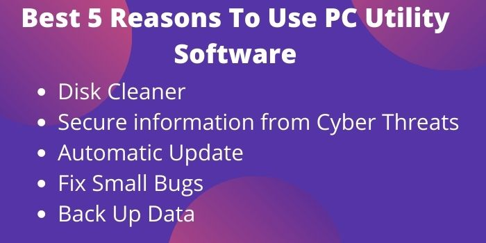 Best-5-Reasons-To-Use-PC-Utility-Software