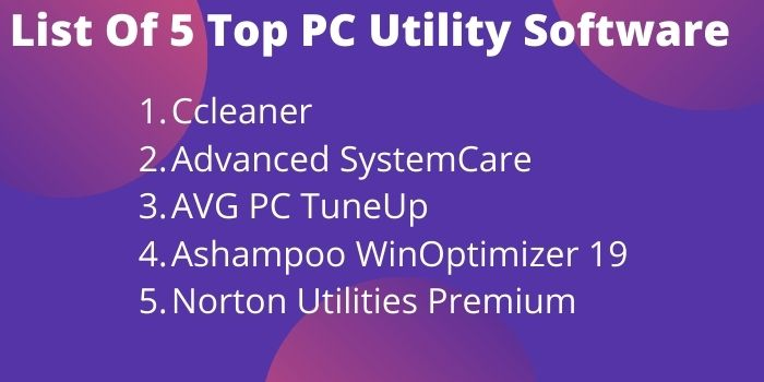 List-Of-5-Top-PC-Utility-Software